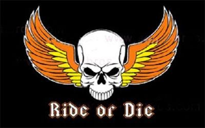 Ride or Die Flag 150 x 90cm